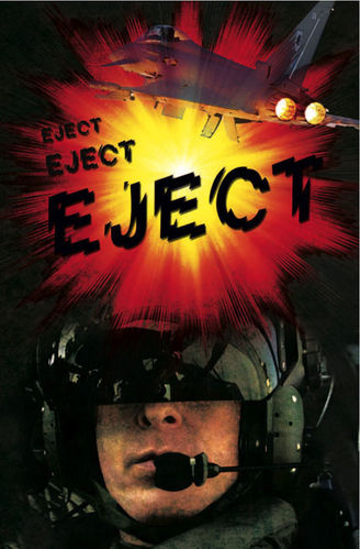 Eject, Eject, Eject