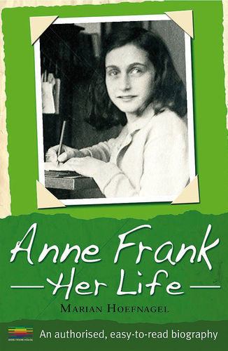 Anne Frank, Her Life