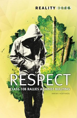 Respect. Class 10B Rallies Against Bullying