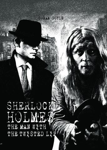 Sherlock Holmes: The Man with the Twisted Lip