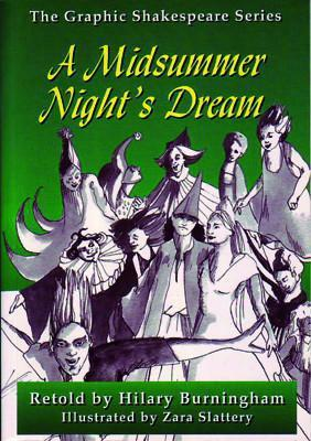 A Midsummer Night's Dream - The Graphic Shakespeare Series